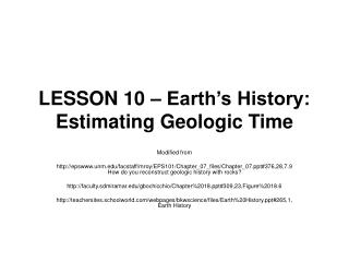 LESSON 10 – Earth's History: Estimating Geologic Time
