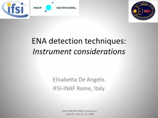 ENA detection techniques: Instrument considerations