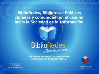 Dirección de  Bibliotecas, Archivos y Museos Subdirección de Bibliotecas Públicas