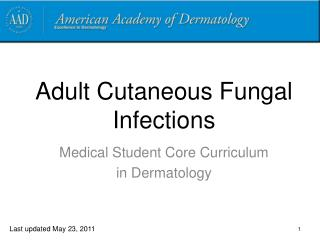 Adult Cutaneous Fungal Infections