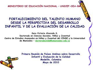 Primera Reunión de Países Andinos sobre Desarrollo Infantil y Evaluación de la Calidad