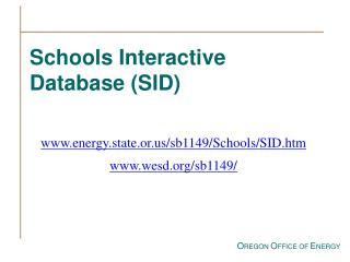 Schools Interactive Database (SID)