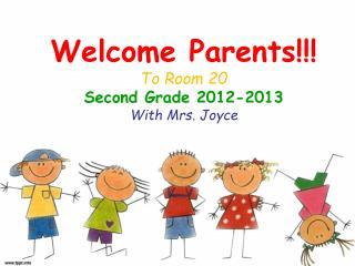 Mrs. Joyce's Second Grade Class