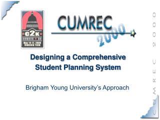 Designing a Comprehensive Student Planning System