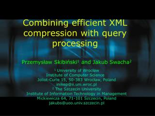 Combining efficient XML compression with query processing