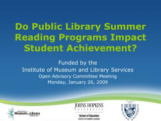 Do Public Library Summer Reading Programs Impact Student Achievement?