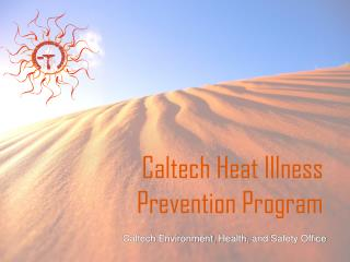 Caltech Heat  Illness  Prevention Program