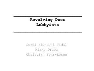 _____________________________ Revolving Door Lobbyists _____________________________