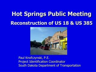 Hot Springs Public Meeting Reconstruction of US 18 & US 385