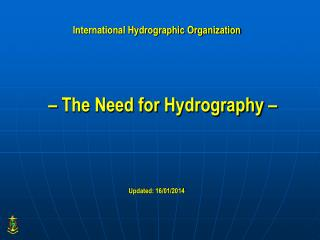 International Hydrographic Organization