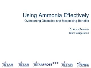 Using Ammonia Effectively Overcoming Obstacles and Maximising Benefits