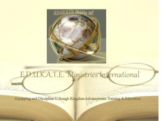 E.D.U.K.A.T.E. Ministries International