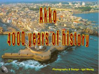 Akko 4000 years of history