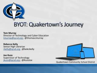 BYOT: Quakertown's Journey