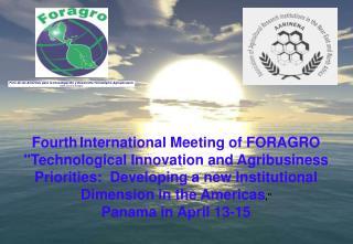 Foro de las Am�ricas para la Investigaci�n y Desarrollo Tecnol�gico Agropecuario