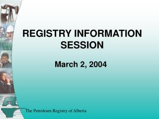 REGISTRY INFORMATION SESSION