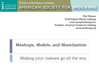 Mashups , Models, and Monetization