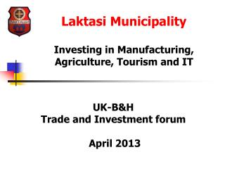 UK-B&H  Trade and Investment forum  April 2013