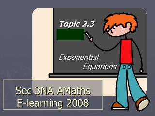 Sec 3NA AMaths E-learning 2008