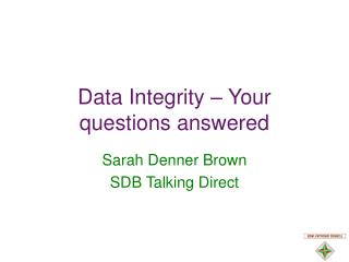 Data Integrity – Your questions answered