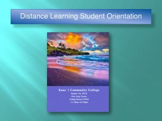 Distance Learning Student Orientation