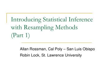 Introducing Statistical Inference with Resampling Methods  (Part 1)