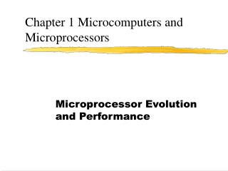 Chapter 1 Microcomputers and Microprocessors
