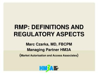 RMP: DEFINITIONS AND REGULATORY ASPECTS