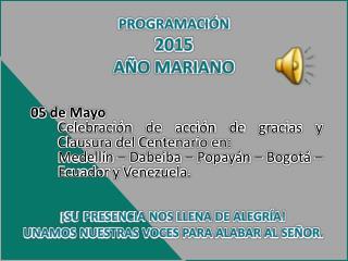 PROGRAMACIÓN 2015 AÑO MARIANO