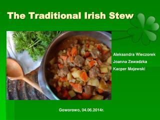 The Traditional Irish Stew