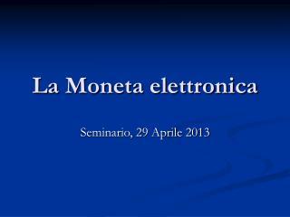 La Moneta elettronica