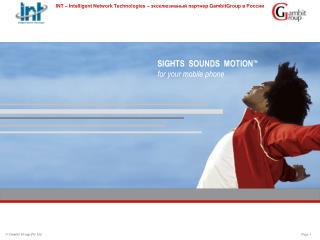 SIGHTS  SOUNDS  MOTION TM for your mobile phone