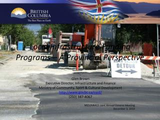 Local Infrastructure Funding Programs – A Provincial Perspective