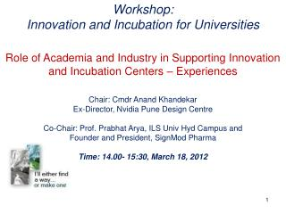Workshop:   Innovation and Incubation for Universities