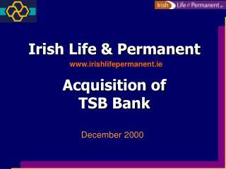 Irish Life & Permanent Acquisition of TSB Bank