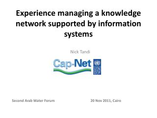 Experience managing a knowledge network supported by information systems