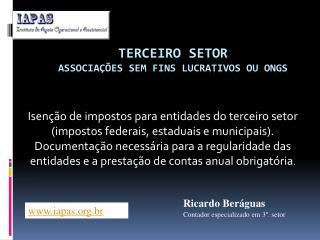 TERCEIRO SETOR Associa��es sem fins lucrativos ou ONGS