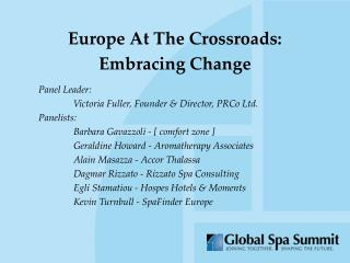 Europe At The Crossroads: Embracing Change