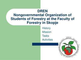 DREN  Nongovernmental Organization of Students of Forestry at the Faculty of Forestry in Skopje