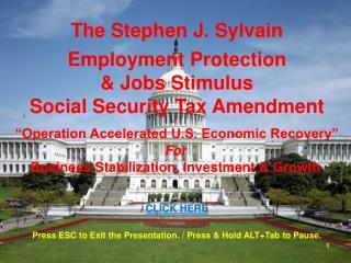 The Stephen J.  Sylvain