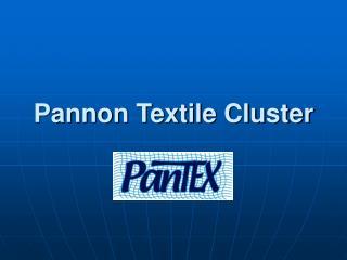 Pannon Textile Cluster