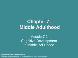 Chapter 7:  Middle Adulthood