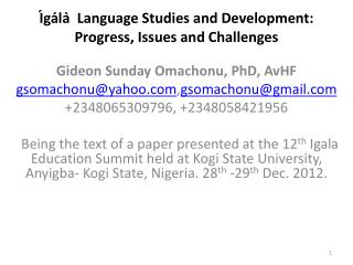 Ígála ̀  Language Studies and Development: Progress, Issues and Challenges