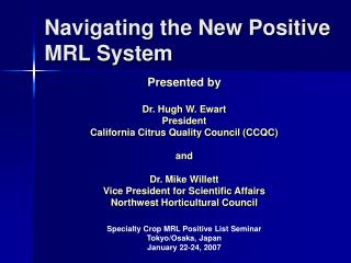 Navigating the New Positive MRL System