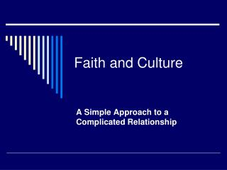 Faith and Culture