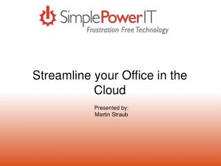 Streamline your Office in the Cloud