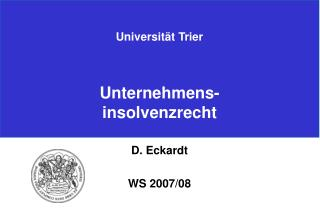 Universität Trier Unternehmens- insolvenzrecht