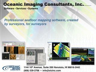 1144 10 th  Avenue, Suite 200 Honolulu, HI 96816-2442  (808) 539-3706   •   info@oicinc