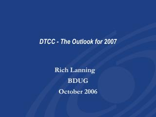 DTCC - The Outlook for 2007