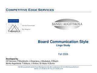 Board Comm uni cation Style Lingo Study  Fall  2006